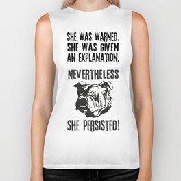 she was warned nevertheless she persisted bulldog Biker Tank