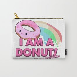 I am a Donut, and I am delicious Carry-All Pouch