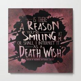 Death Wish quote Design Metal Print