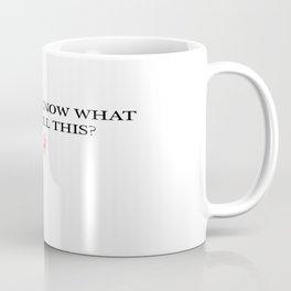 Z Quote 1 Coffee Mug