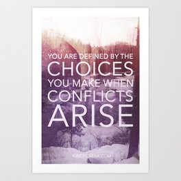 Defined by Conflict Art Print