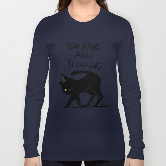 Walking and thinking Long Sleeve T-shirt