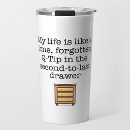 Carrie Fisher Q-Tip Quote Travel Mug