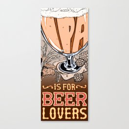 Love Letter to IPA Canvas Print