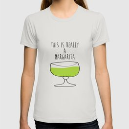 This Is Really A Margarita T-shirt