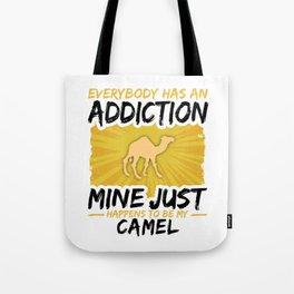 Camel Addiction Funny Farmer Animal Lover Tote Bag