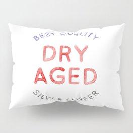 DRY AGED Pillow Sham