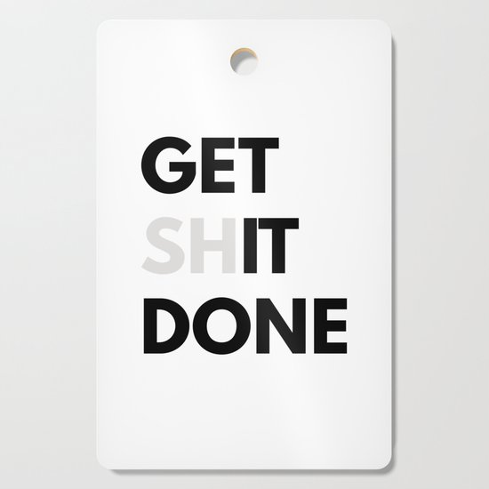 Get Sh(it) Done // Get Shit Done Sticker by abstractdesign