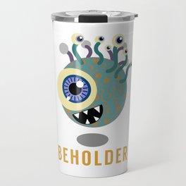 Beholder! Travel Mug