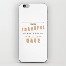 Be Thankful iPhone & iPod Skin