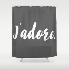 j'adore Shower Curtain