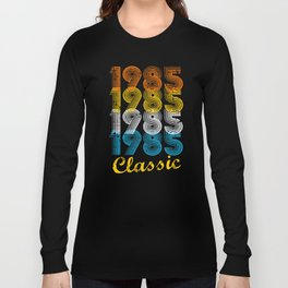 32nd Birthday Gift Vintage 1985 T-Shirt for Men & Women T-Shirts and Hoodies Long Sleeve T-shirt