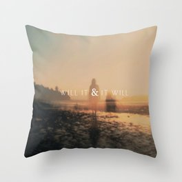 Will It & It Will Throw Pillow