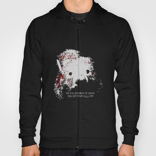 Evil Wombat of Death Hoody