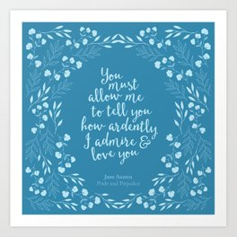 Jane Austen Pride and Prejudice Quote Art Print