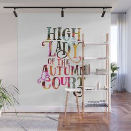 High Lady Of The Autumn Court Wall Mural