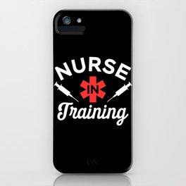 Funny Nursing Student Gift - Nurse in Training iPhone Case