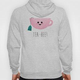 Tea-Hee Hoody