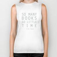 zappa Biker Tanks featuring So Many Books So Little Time Zappa Quote by Artsunami