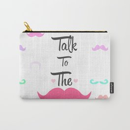 Funny Girly Talk To The Mustache Bright Pink Heart Carry-All Pouch