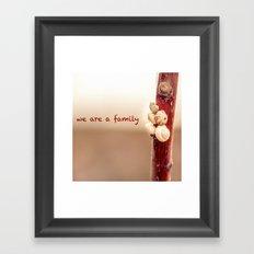 We Are a Family Framed Art Print