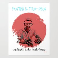 hunter s thompson Art Prints featuring HUNTER S. THOMPSON by Art By MOP$