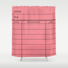 LiBRARY BOOK CARD (melon) Shower Curtain