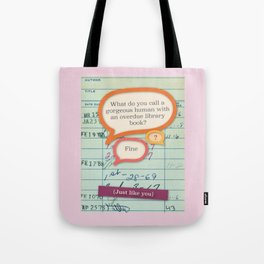 Library fine pink Tote Bag