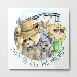 Dusty the Dog and Friends Metal Print