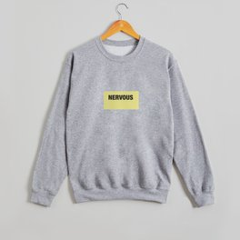 NERVOUS shirt for Doggo pals Crewneck Sweatshirt