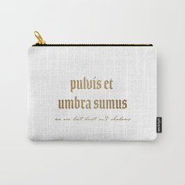 Pulvis Et Umbra Sumus Carry-All Pouch