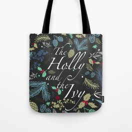 The Holly and the Ivy Tote Bag