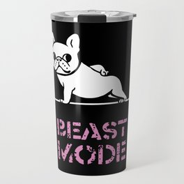 Beast Mode Frenchie Travel Mug