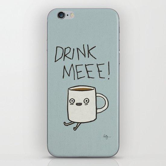 Drink Me Coffee iPhone Skin