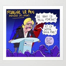 Marine Le Pen menace les juges. Art Print