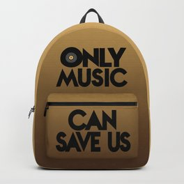 Only Music Can Save Us - Golden Backpack