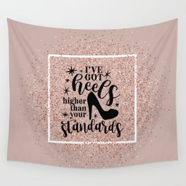 Higher Than Your Standards Quote Wall Tapestry