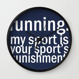 My Sport Is Your Sports Punishment. Wall Clock