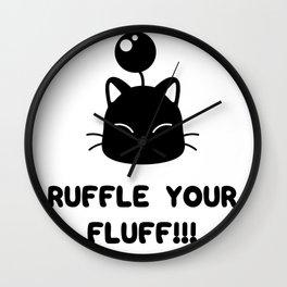 Ruffle your fluff!!! Wall Clock