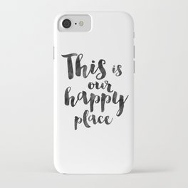 OUR HAPPY PLACE, This Is My Happy Place,Living Room Decor,Home Decor,Home Gifts,Home Sign,Bedroom De iPhone Case