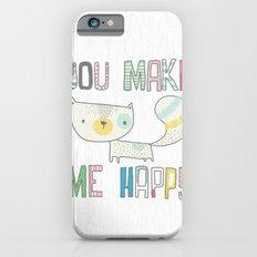 make me happy Slim Case iPhone 6s