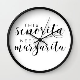 BAR SIGN, This Senorita Needs A Margarita,Funny Bar Decor,Drink Sign,Alcohol Quote,COCKTAIL Print Wall Clock