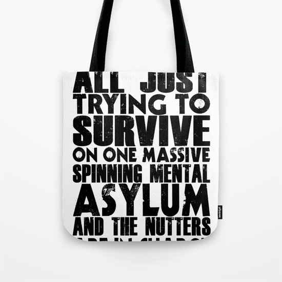 We are all just trying to Survive... Tote Bag