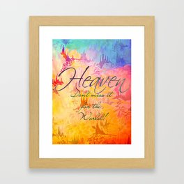 HEAVEN Don't Miss It for the World, Happy Watercolor Pastel Colorful Typography Christian Painting Framed Art Print
