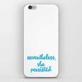 Nevertheless iPhone Skin
