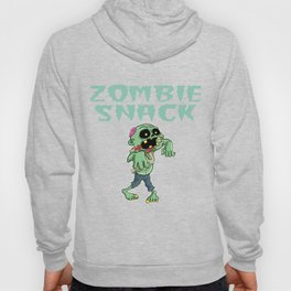 Zombie Funny Snack Design for Foodlovers Eat in your style!  Hoody