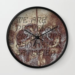 satisfaction. Wall Clock