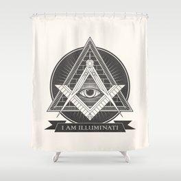 I am illuminati Shower Curtain