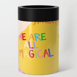 We are magical Can Cooler