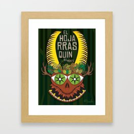 """El Hojarrasquin del Monte"" Framed Art Print"